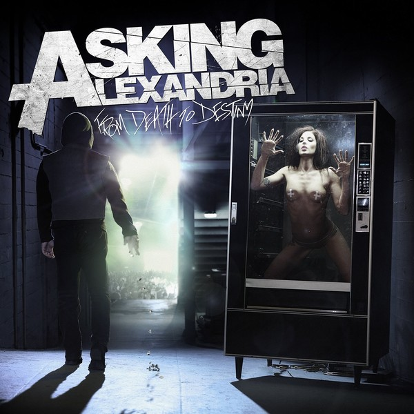 Asking Alexandria- From Death to Destiny 2013